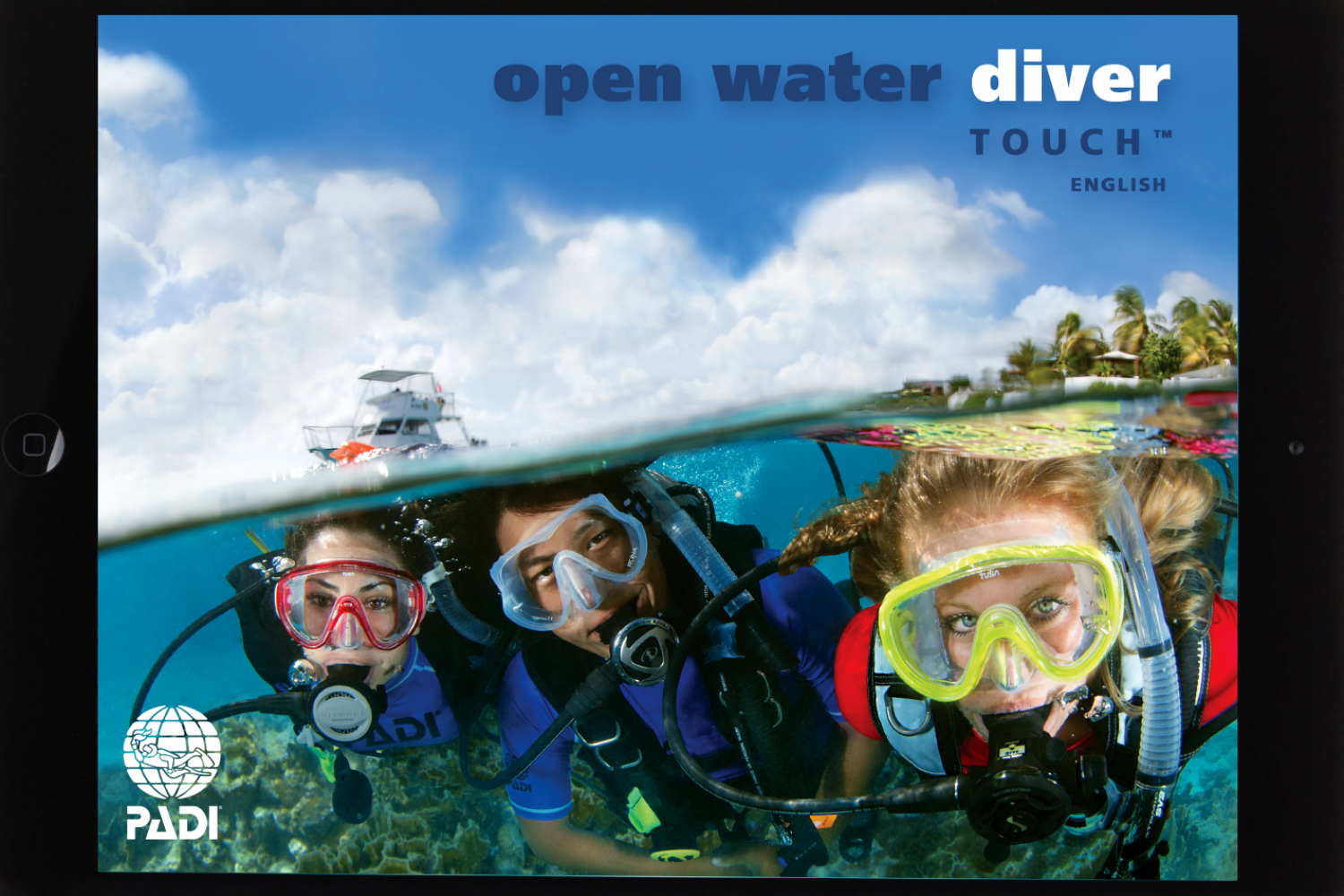 PADI Open Water Diver/ PADI TOUCH